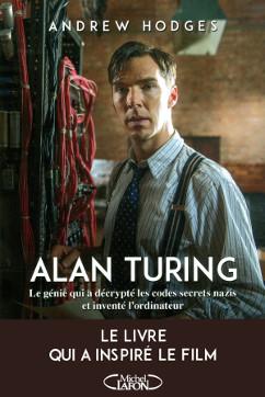 L'énigme Alan Turing, une biographie écrite par Andrew Hodges
