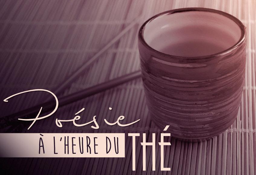 Poéesie à l'heure du thé : un évènement incontournable