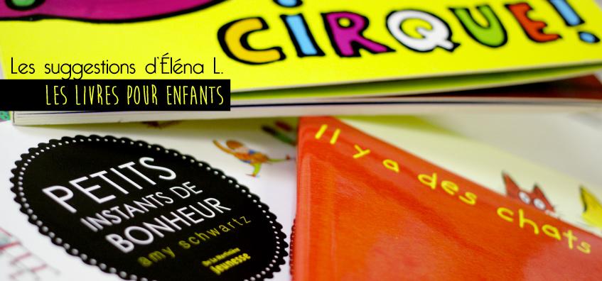 Éléna nous propose une sélection de livres pour enfants