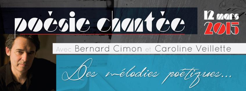 Présentation des mélodies poétiques de Bernard Cimon