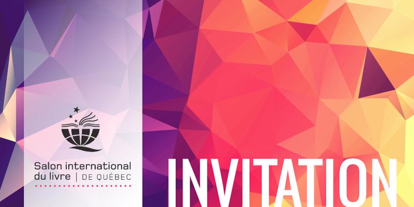 Invitation pour la salon international du livre de Québec