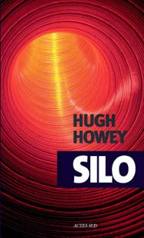 Silo est un livre de Hugh Howley