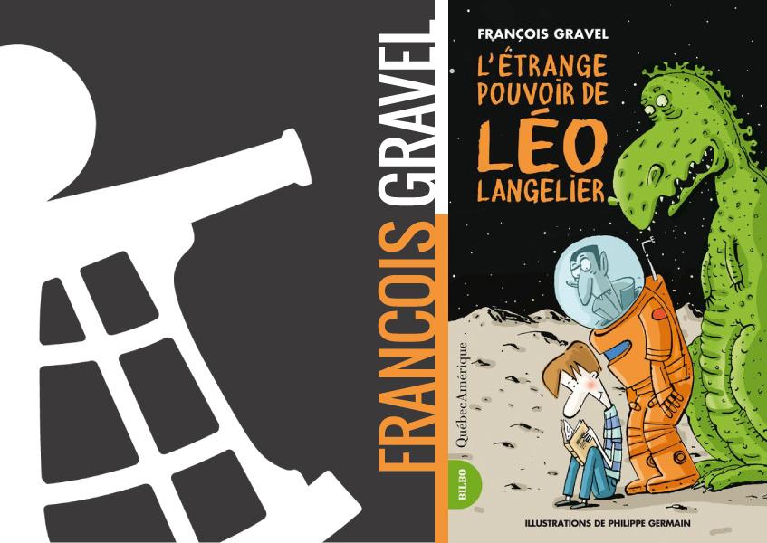 François Gravel et son nouvel héros, Léo Langelier