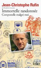 Le récit de l'immortelle randonnée de Jean-Christophe Rufin sur Compostelle