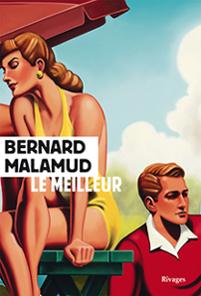 Le Meilleur, le roman de Bernard Malamud