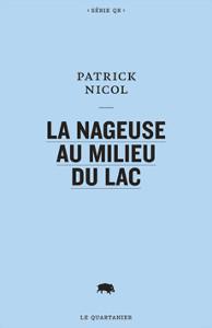 La nageuse au milieu du lac, un livre de Patrick Nicol