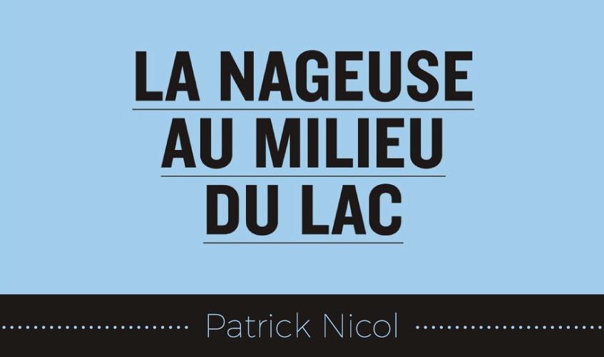 Le dernier roman en date de Patrick Nicol