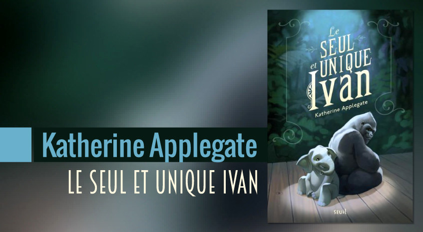 Ivan, le gorille héros de Katherine Applegate