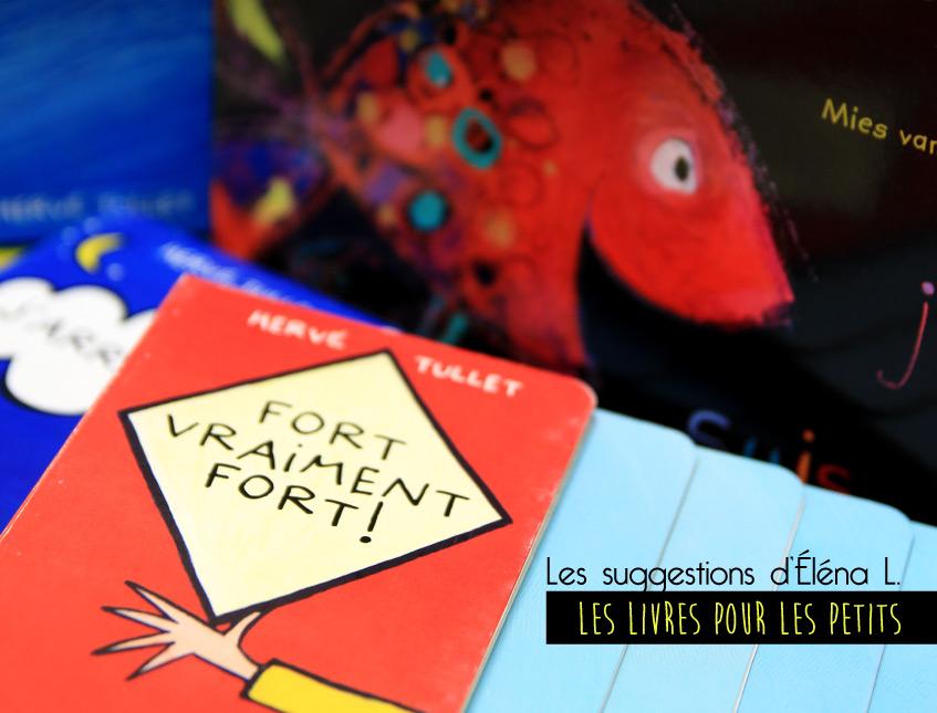 Suggestions de livres pour les petits, à découvrir