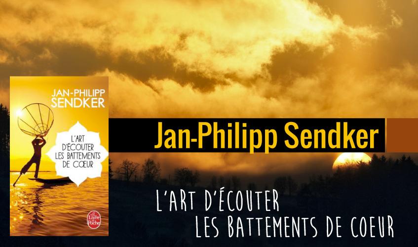 Le roman de Jan-Philipp Sendker, L'art d'écouter les battements de coeur