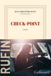 Check-point de Jean-Christophe Rufin de l'académie française