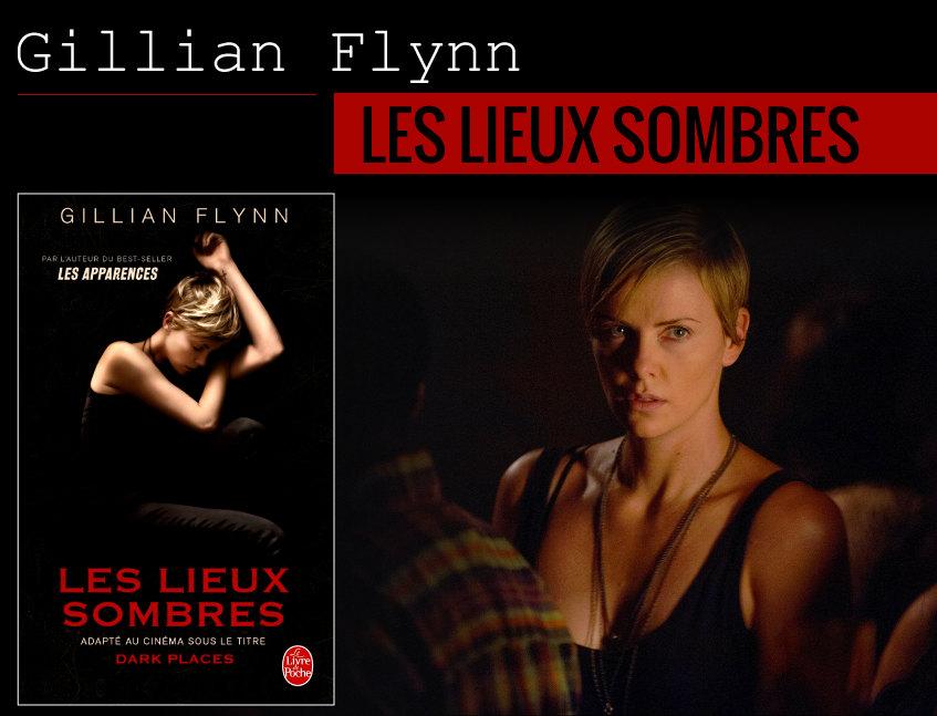 Les lieux sombres de Gillian Flynn bientôt au cinéma