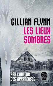 Les lieux sombres, livre de Gillian Flynn, bientôt au cinéma