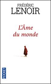 L'âme du monde dévoilée par Frédéric Lenoir