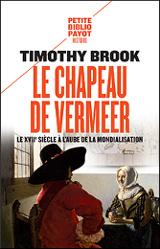 Le chapeau de Vermeer de Timothy Brook