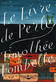 Le livre de perle, un beau roman de Timothée de Fombelle